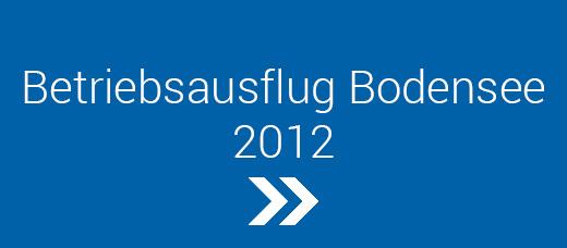 Betriebsausflug-Bodensee-2012